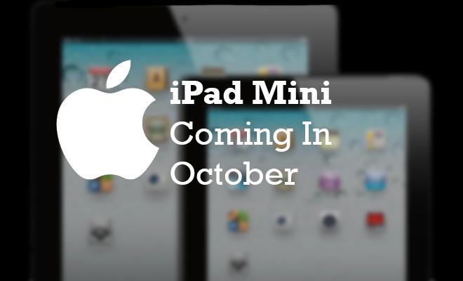 iPadMiniComingOctober