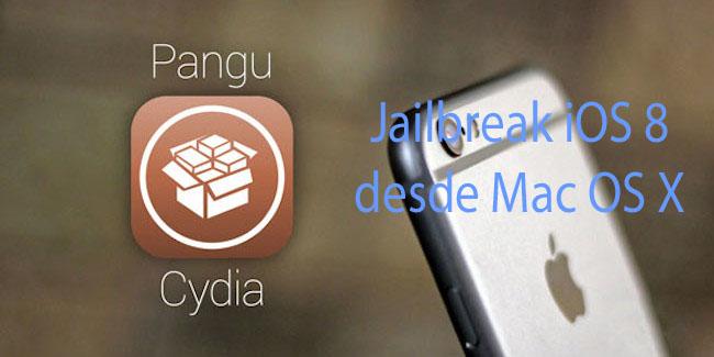 Jailbreak iOS 8 desde Mac OS X [Paso a Paso]