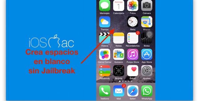 Como poner espacios en blanco en iOS 8 sin Jailbreak
