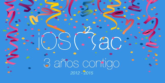iOSMac cumple 3 años ¡Estamos de Aniversario!