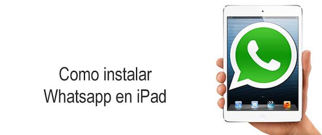 instalar Whatsapp en iPad con y sin Jailbreak iosmac