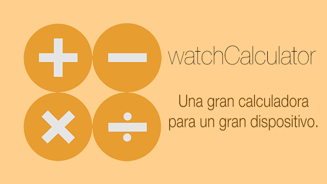 watchCalculator, la calculadora para el Apple Watch definitiva