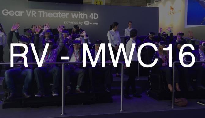 La realidad virtual es la dueña en esta edición del #MWC16