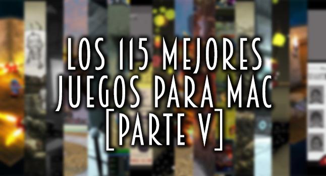 Los 115 mejores juegos para macOS [Parte V] iOSMac