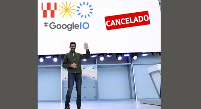 Google IO Cancelado